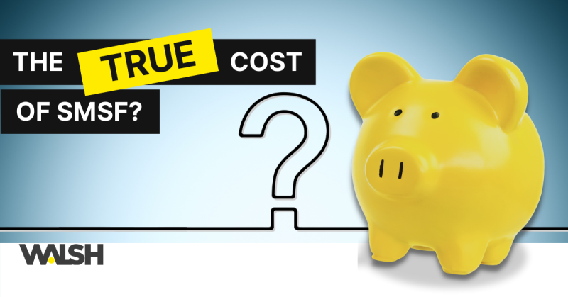 The true cost of SMSF?