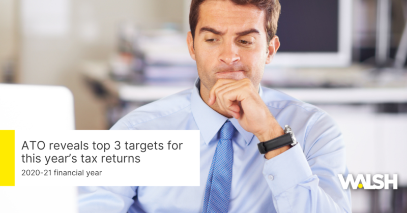 ATO reveals top 3 targets for this year's tax returns
